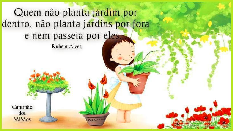 Frase Especial Do Dia Com Rubem Alves Catalano Na Educação